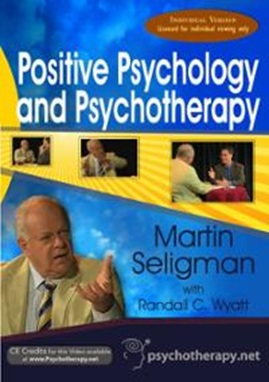Vign_positive-psychology-psychotherapy-with-martin-seligman-phd-dvd-cover-art_all